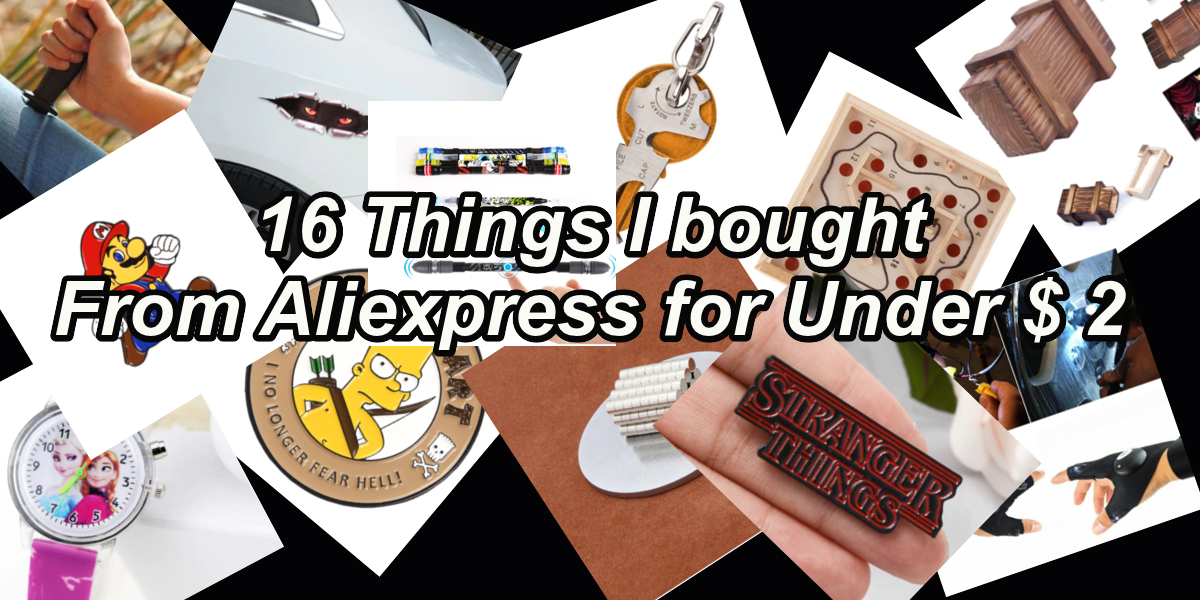 16 Things I Bought From Aliexpress For under $2